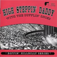 High Steppin' Daddy with the Sufflin' Shoes — сборник