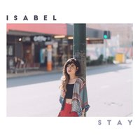 Stay — Isabel