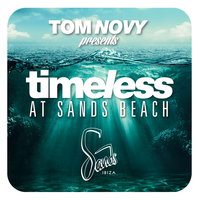 Tom Novy Presents Timeless At Sands Beach — сборник