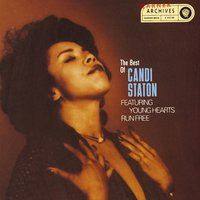 Young Hearts Run Free: The Best Of Candi Staton — Candi Staton