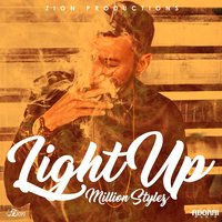Light Up — Million Stylez