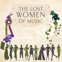 The Lost Women Of Music — Suffrage Sinfonia