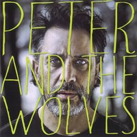 Peter and the Wolves — Peter and The Wolves