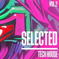 Selected Tech House, Vol. 2 — сборник