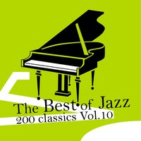 The Best of Jazz 200 Classics, Vol.10 — сборник