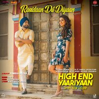 Rasidaan Dil Diyaan (From High End Yaariyaan) - Single — Jaidev Kumar, Sanj V, Sanj V,Jaidev Kumar