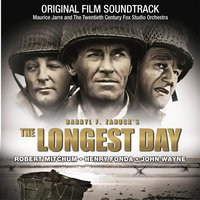 The Longest Day — Maurice Jarre, The Twentieth Century-Fox Studio Orchestra, Maurice Jarre, The Twentieth Century-Fox Studio Orchestra