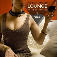 After Work Lounge, Vol. 3 — сборник