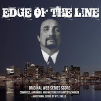 Edge of the Line — Gary Stackhouse, Kyle Wills
