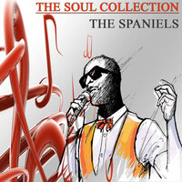 The Soul Collection, Vol. 3 — The Spaniels