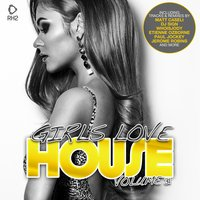 Girls Love House - House Collection, Vol. 31 — сборник