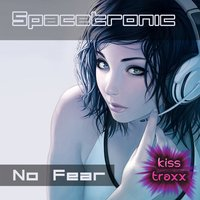 No Fear — Spacetronic