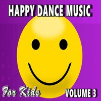 Happy Dance Music for Kids, Vol. 3 — Susan Hill