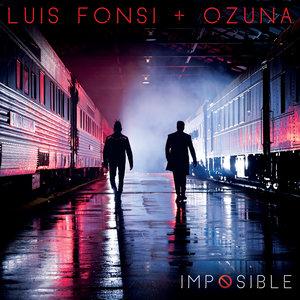 Luis Fonsi, Ozuna - Imposible