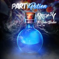 Party Potion — m0n3Y, Solo Baller