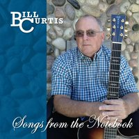 Songs from the Notebook — Bill Curtis