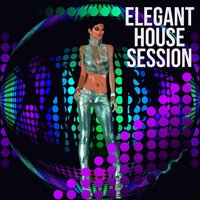 Elegant House Session — сборник