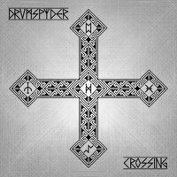 Crossing — Drumspyder