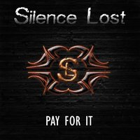 Pay for It — Silence Lost