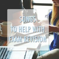 11 Songs to Help with Exam Revision — Concentration Study, Study Music and Piano Music, Classical Lullabies, Classical Lullabies, Study Music and Piano Music, Concentration Study