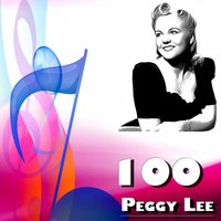 100 Peggy Lee — Peggy Lee