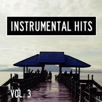 Instrumental Hits, Vol. 3 — Cover Heroes