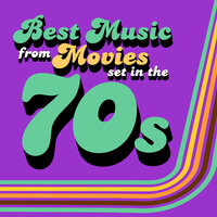 Best Music from Movies set in the 70s — Soundtrack Wonder Band