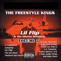 Freestyle Kings, Vol. 3 — Lil' Flip, The Ghetto Brothers