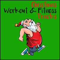 Christmas Workout and Fitness Tracks — Fitspo