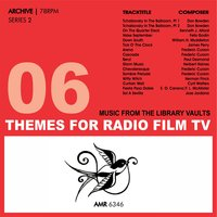Themes for Radio,Film Television (Series 2) Vol. 6 — Band Of The Welch Guards, Royal Artillery Orchestra, Old Tyme Dance Band|Royal Artillery Orchestra|Band Of The Welch Guards, Old Tyme Dance Band