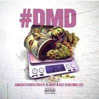 D.M.D. — Dvice, Maximus Wel, Mike Towers, Jamby El Favo, MDLC, Kongreezy