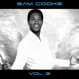 Sam Cooke Vol. 3 — Sam Cooke