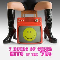 7 Hours Of Super Hits Of The '70s — сборник
