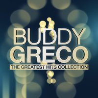 The Greatest Hits Collection — Buddy Greco