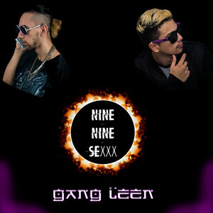 Gang Leen - Nine Nine Sexxx