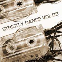 Strictly Dance Vol.03 — сборник