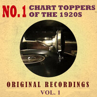 No. 1 Chart Toppers of the 1920s Original Recordings Vol.1 — сборник