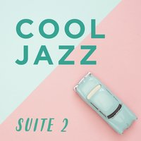 Cool Jazz Suite 2 — сборник