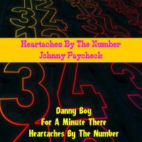 Heartaches by the Number — Johnny Paycheck