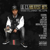 Lil C.S. Greatest Hits: The Classic Slaps — Lil C.S.