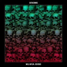 Catacombs — WILL WYLIN, Devious