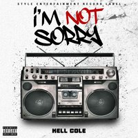 I'm Not Sorry — Kell Cole