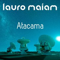 Atacama — Lauro Maiam