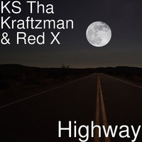 Highway — Red X, KS Tha Kraftzman