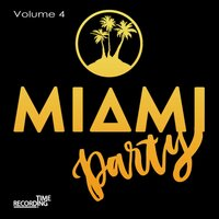 Miami Party Volume 4 — сборник