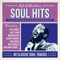 Café Collections - Soul Hits — сборник