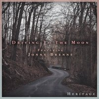 Driving to the Moon — Heritage