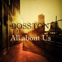 All About Us — Bosston Rockstar