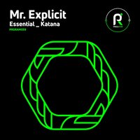 Essential / Katana — Mr. Explicit