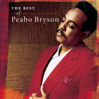 Love And Rapture: The Best Of Peabo Bryson — Peabo Bryson